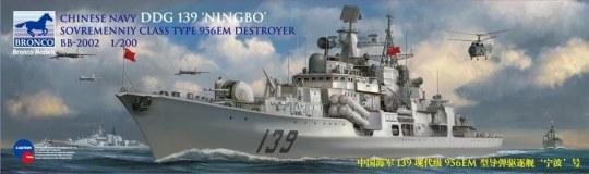 Bronco Models - Chinese Navy DDG 139 NINGBO Sovremenniy Destroyer