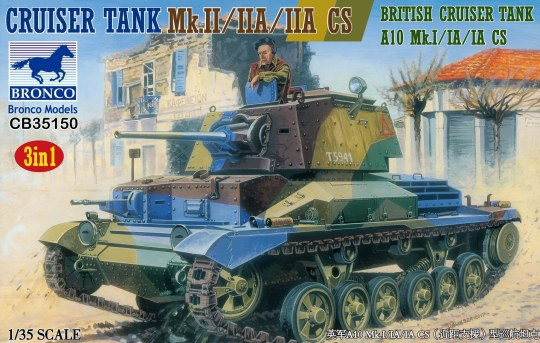 Bronco Models - Crusier Tank Mk.II/IIA/IIA CS British Crusier Tank A10 Mk.I/IA/IA (3in1)