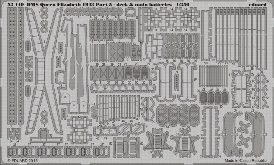 Eduard - HMS Queen Elisabeth 1943 pt 5- deck & main batteries for Trumpeter